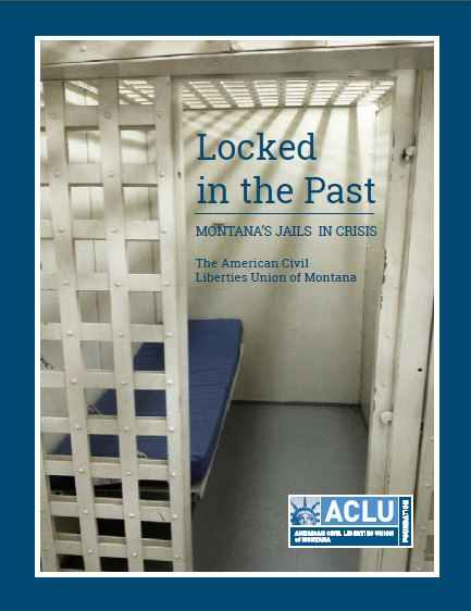 Locked in the Past: Montana's Jails in Crisis