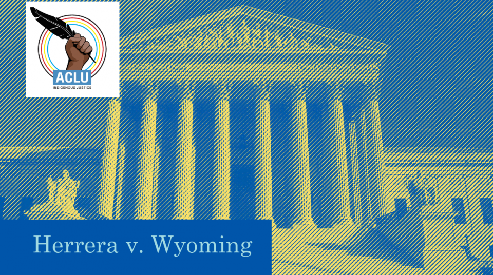 U S  Supreme Court Ruling Affirms Tribal Rights   ACLU of