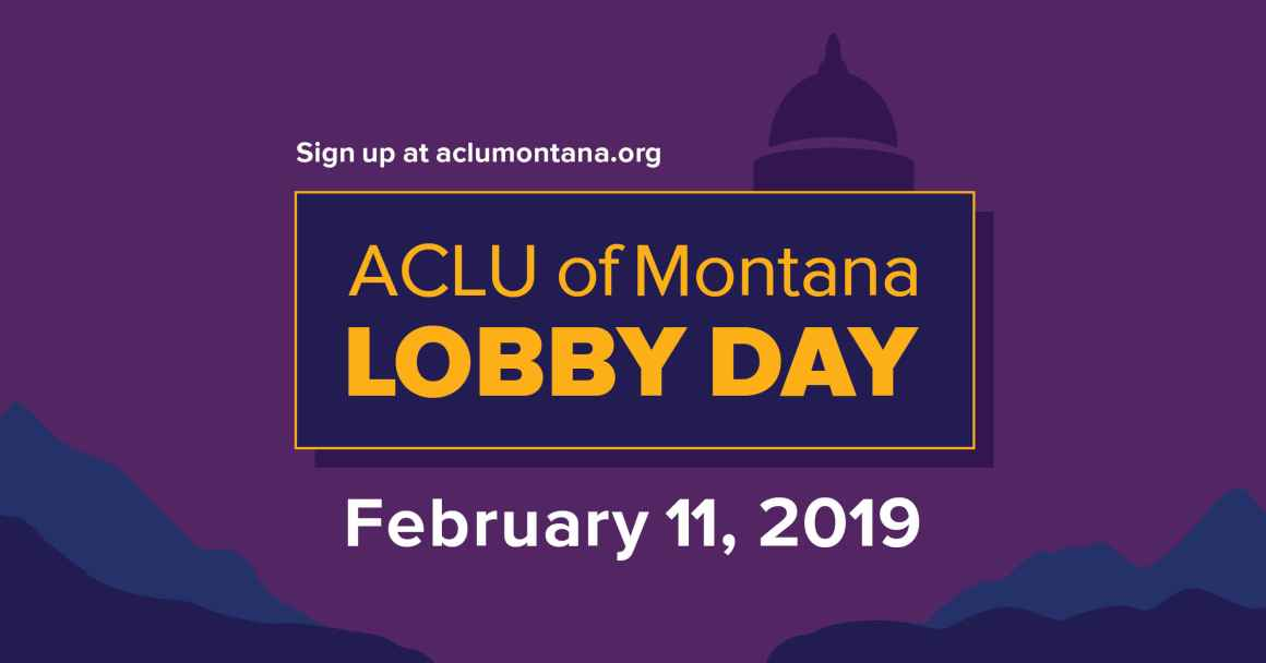Join the ACLU of Montana for our 2019 Lobby Day!